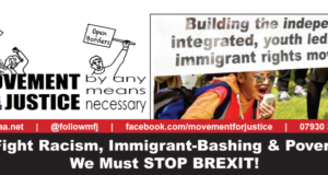 To Fight Racism, Immigrant-Bashing & Poverty We Must STOP BREXIT!